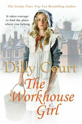The Workhouse Girl by Court, Dilly Book The Cheap Fast Free Post