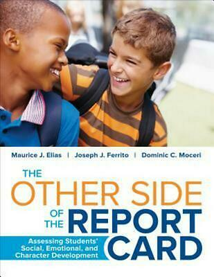 The Other Side of the Report Card: Assessing Students' Social, Emotional, and Ch