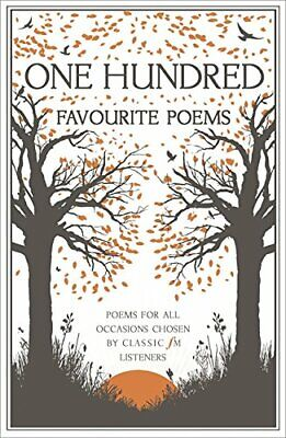 One Hundred Favourite Poems: Poems for all occasions... by Fm, Classic Paperback