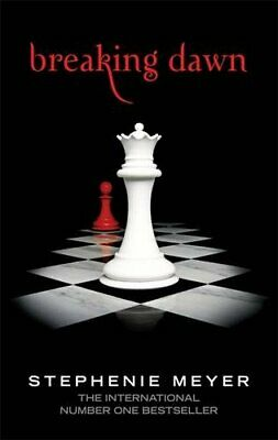 Breaking Dawn: Twilight, Book 4: 4/4 (Twilight ... by Meyer, Stephenie Paperback