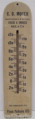 Old FRESH & SMOKED MEATS C.D. Moyer Silverdale Pa Adv Thermometer Perkasie 823