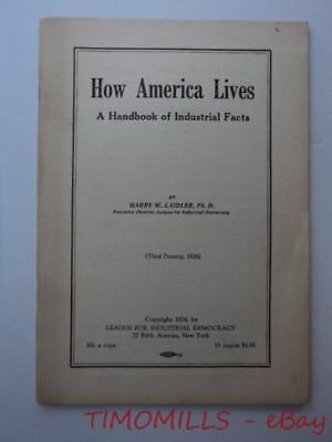 1926 HOW AMERICA LIVES League for Industrial Democracy Radical Labor Socialist