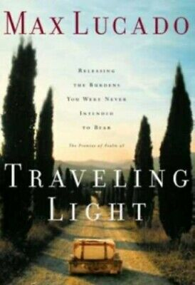 Traveling Light by Lucado, Max Paperback Book The Cheap Fast Free Post