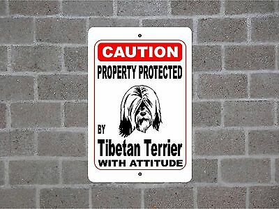 Property protected by Tibetan Terrier dog breed with attitude metal sign #B