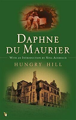 Hungry Hill (Virago Modern Classics) by Du Maurier, Daphne Paperback Book The