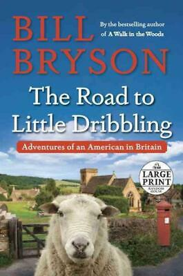 The Road To Little Dribbling - Bryson, Bill - New Paperback Book
