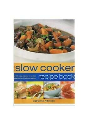 SLOW COOKER RECIPE by CATHERINE ATKINSON Book The Cheap Fast Free Post