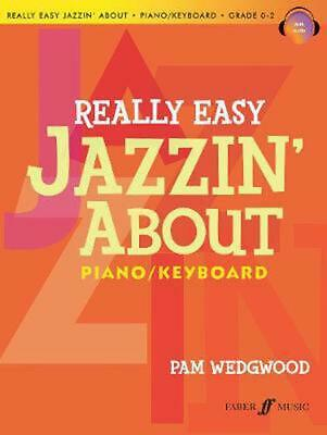 Really Easy Jazzin' About Piano by Pam Wedgewood (English) Paperback Book Free S