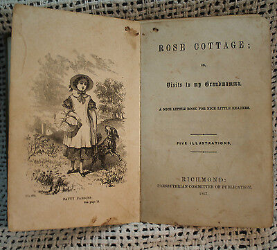 ROSE COTTAGE or VISITS TO MY GRANDMAMMA rare antique old civil war era childrens
