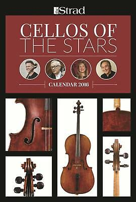 Strad Kalender 2016 Cellos of the Stars