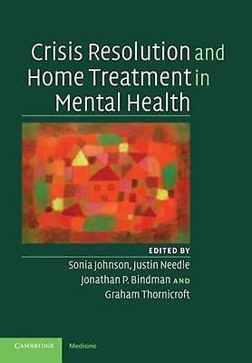 Crisis Resolution and Home Treatment in Mental Health by Sonia Johnson (English)