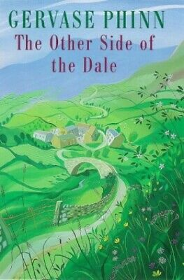 The Other Side of the Dale by Phinn, Gervase Hardback Book The Cheap Fast Free