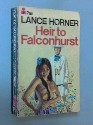Heir to Falconhurst by Horner, Lance Paperback Book The Cheap Fast Free Post