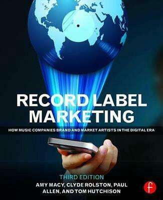 Record Label Marketing: How Music Companies Brand and Market Artists in the Digi