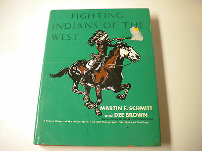 HBDJ, Fighting Indians of the West by Martin F. Schmitt & Dee Brown