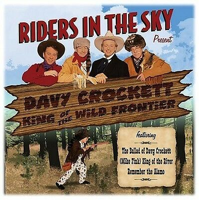 Riders in the Sky - Davy Crockett King of the Wild Frontier [New CD]