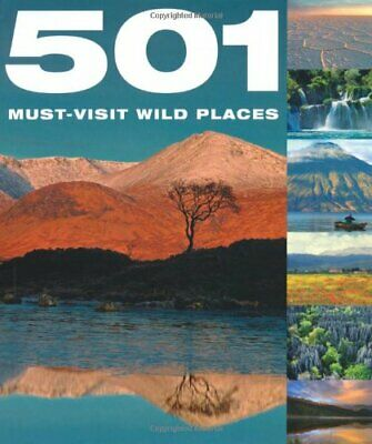 501 Must-Visit Wild Places by Arthur Findlay Hardback Book The Cheap Fast Free