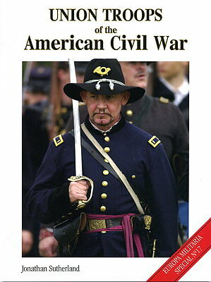 Union Troops of the American Civil War (Jonathan Sutherland)
