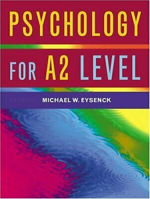 Psychology for A2 Level, Eysenck, Michael W. Paperback Book The Cheap Fast Free