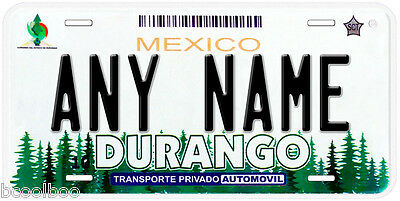 Durango Mexico Any Name Number Novelty Auto Car License Plate C04