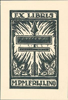 M. P. M. Frijling. H G Bokhorst 1936. No.1b. Arrow.  Bookplate QR684