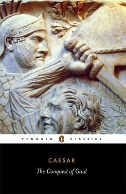 The Conquest of Gaul (Classics) by Caesar, Julius Paperback Book The Cheap Fast
