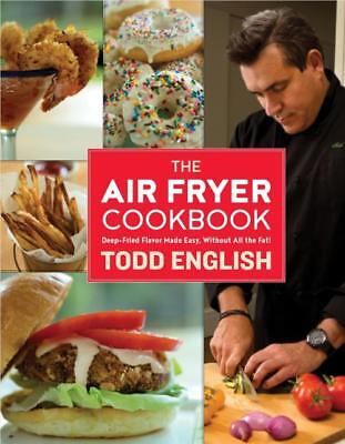 Air Fryer Cookbook (9781250096142) - Todd English (Hardcover) New