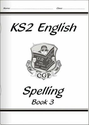 KS2 English Spelling Workbook - Book 3 by CGP Books Paperback Book The Cheap