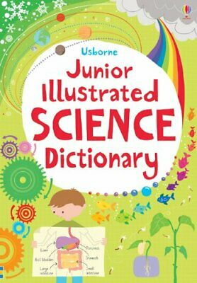 Junior Illustrated Science Dictionary (Usborne Dictionaries) by Lisa Gillespie