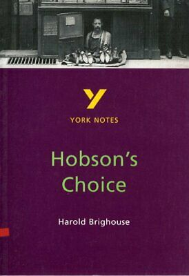 Hobson's Choice: York Notes for GCSE by Dyke, Brian Paperback Book The Cheap