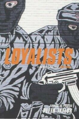 Loyalists by Taylor, Peter Paperback Book The Cheap Fast Free Post