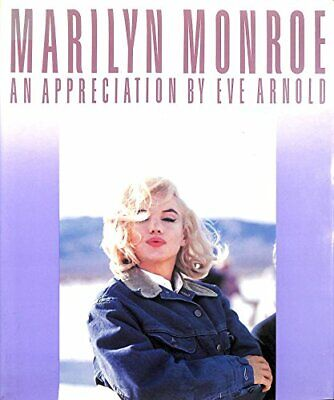 Marilyn Monroe: An Appreciation by Arnold, Eve Hardback Book The Cheap Fast Free