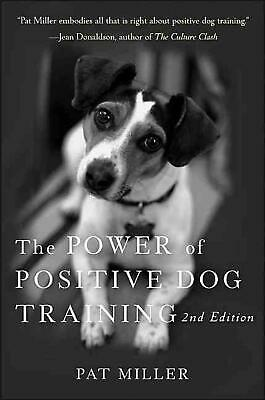 The Power of Positive Dog Training by Pat Miller (English) Paperback Book Free S