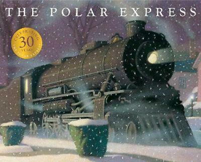 The Polar Express: 30th Anniversary Edition by Chris Van Allsburg Paperback Book