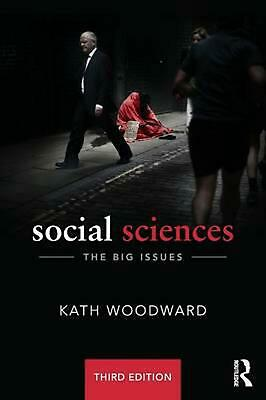 Social Sciences: The Big Issues 3rd Edition by Kath Woodward (English) Paperback