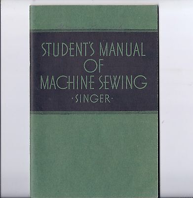 1941 Singer Student Manual of MACHINE SEWING 221-66-201-20-15-127 student's book