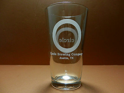 Circle Brewing Company Pint Beer Glass Etched Craft Brewery Austin Texas