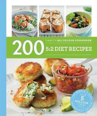 200 5:2 Diet Recipes: Hamlyn All Colour Cookbook by Angela Dowden Paperback Book