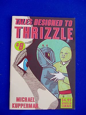 Tales Designed to Thrizzle 8: Michael Kupperman. underground , 1st. VFN/NM