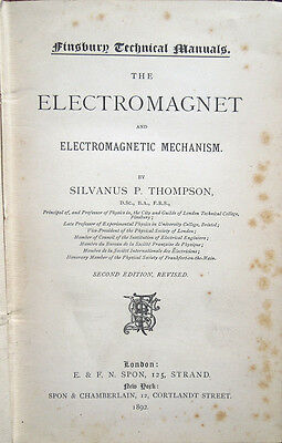 1892 – Thompson, The Electromagnet And Electromagnetic Mechanism – Fisica Motori
