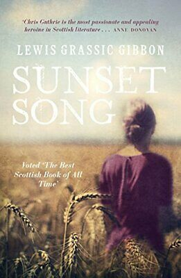 Sunset Song by Lewis Grassic Gibbon Book The Cheap Fast Free Post