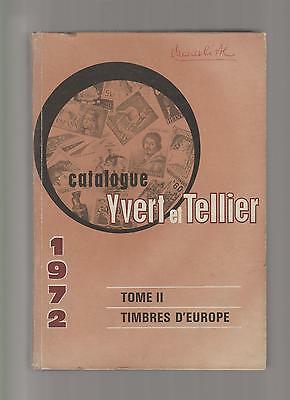 CATALOGUE YVERT ET TELLIER tome ii 2 timbres d'Europe 1972