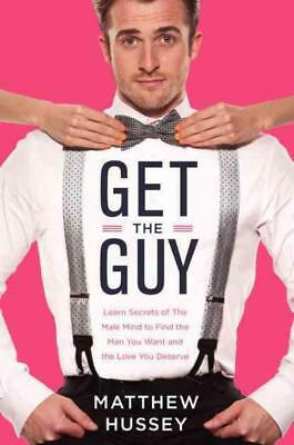 Get The Guy - Hussey, Matthew/ Hussey, Stephen (Con) - New Hardcover Book