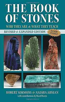 The Book of Stones, Revised Edition: Who They Are and W - Paperback NEW Robert S