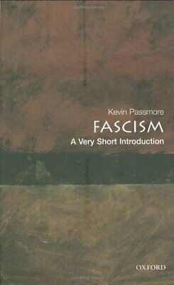 Fascism: A Very Short Introduction (Very Short I... by Passmore, Kevin Paperback