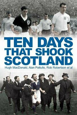 Ten Days That Shook Scotland by John Cairney Paperback Book The Cheap Fast Free