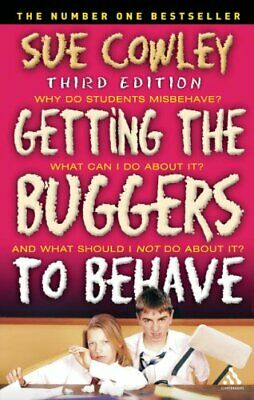 Getting the Buggers to Behave by Sue Cowley Paperback Book The Cheap Fast Free