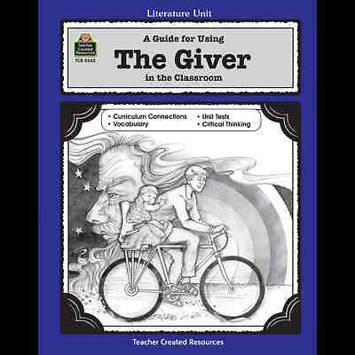 Lit. Unit: Guide THE GIVER 5th-8th Gr.