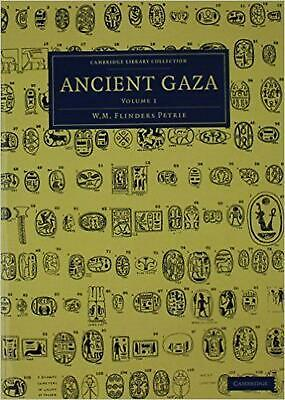 Ancient Gaza 2 Volume Set by William Matthew Flinders Petrie (English) Hardcover