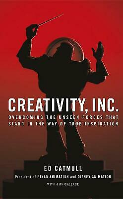 Creativity Inc: Overcoming the Unseen Forces That Stand in the Way of True Inspi